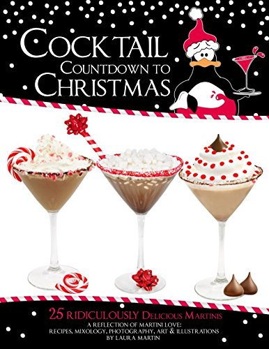 Cocktail Countdown To Christmas by Laura Martin
