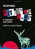 img - for Redefining Kitsch and Camp in Literature and Culture book / textbook / text book