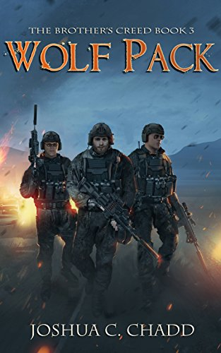 Wolf Pack (The Brother's Creed Book 3) by [Chadd, Joshua C.]