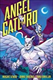 Angel Catbird Volume 2: To Castle Catula (Graphic Novel)