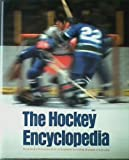 img - for The hockey encyclopedia book / textbook / text book