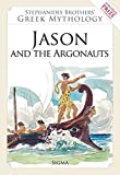 Jason and the Argonauts by Menelaos Stephanides (1999-11-01)