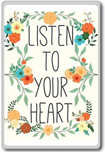 Listen To Your Heart  Motivational Quotes Fridge Magnet