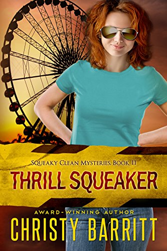 Thrill Squeaker: A Squeaky Clean Mystery (Squeaky Clean Mysteries Book ()