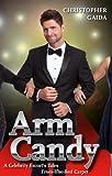 Arm Candy, Christopher Gaida, 0988446812