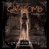 Catacomb: An Asylum Novel  (Asylum Series, Book 3)