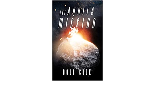 The aquila mission doug cook amazon fandeluxe Gallery