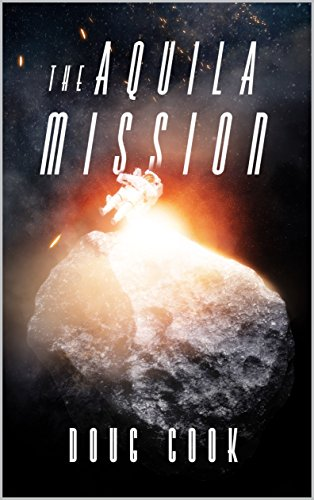 The aquila mission doug cook amazon the aquila mission by cook doug fandeluxe Gallery