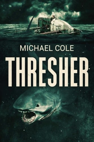 Thresher: A Deep Sea Thriller by Severed Press