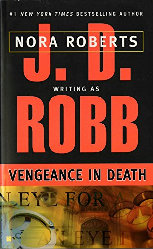 Book cover from Vengeance in Death by J. D. Robb