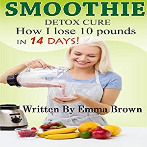 Smoothies for Weight Loss Audiobook