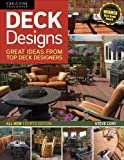Deck Designs, All New 4th Edition: Great Design Ideas from Top Deck Builders (Home Improvement)