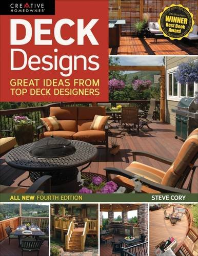 Deck Designs, All New 4th Edition: Great Design Ideas from Top Deck Builders (Home Improvement) (2)