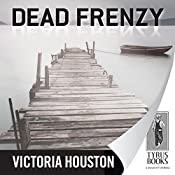 Dead Frenzy | Victoria Houston