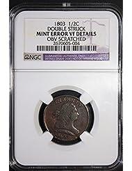 1803 Draped Bust Half Dollar Mint Error Double Struck Half Cent VF Details NGC