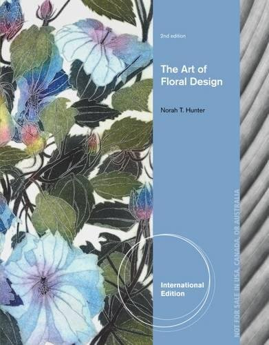 The Art Of Floral Design 3Ed (Ie) (Pb 2013)
