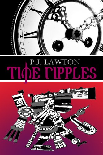 Time Ripples by [Lawton, P.J.]