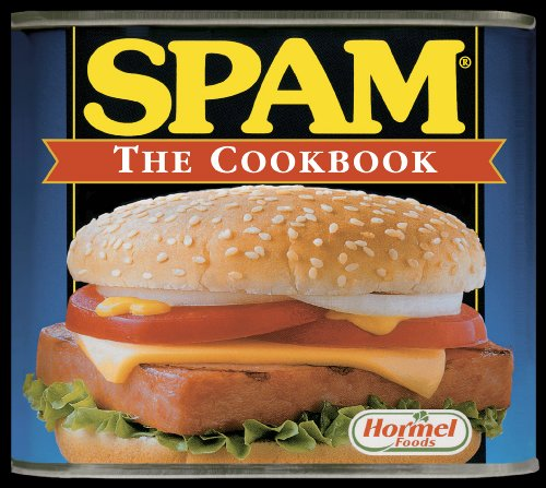 Spam: The Cook Book (Spam Recipe Book)