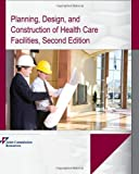 img - for Planning, Design, and Construction of Health Care Facilities, Second Edition by Joint Commission (2009-10-01) book / textbook / text book