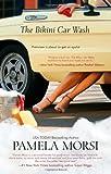 The Bikini Car Wash, Pamela Morsi, 0778327817
