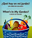 What's in My Garden?: A Book of Colors (Pull Tab) (Spanish Edition)
