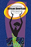 Inspiring African American Women of Virginia, Veronica Davis, 0595347304
