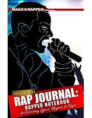 Rap Journal: Rapper Notebook for Writing Lyrics, Rhymes & Ideas