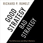 Good Strategy/Bad Strategy: The Diffe...
