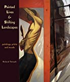 Painted Lives and Shifting Landscapes, Pam Fairfield, 1895636620