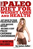 Paleo Diet for Weight Loss and Health, James Adler, 1500141550