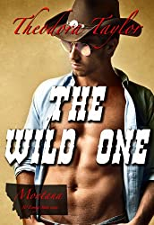 The Wild One (Escape with a ruthless businessman tonight Book 3) (English Edition)