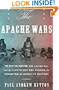 #6: The Apache Wars: The Hunt for Geronimo, the Apache Kid, and the Captive Boy Who Started the Longest War in American History