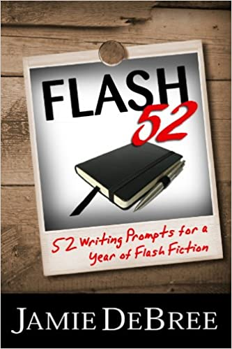 Reddit Books online: Flash 52: 52 Writing Prompts for a Year