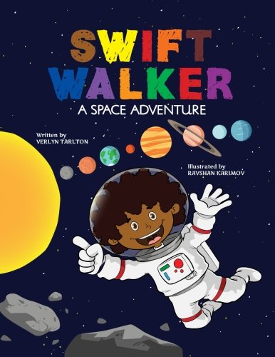 Download Swift Walker A Space Adventure Science And Geography