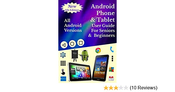 android smartphone tablet user guide for seniors beginners all rh amazon com Android Phone Android Tips