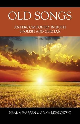 Old Songs: Anteroom Poetry in Both English and German