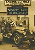 Front cover for the book Newport Beach Fire Department by Michael J. Novak