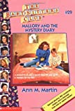 Mallory and the Mystery Diary (Baby-Sitters Club, 29)