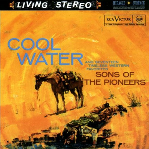 Cool Water And Seventeen Timeless Western Favorites By