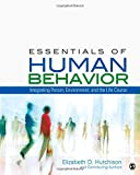 Essentials of Human Behavior: Integrating the Life Course, Person and Environment