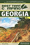 By Johnny Molloy Best Tent Camping: Georgia: Your Car-Camping Guide to Scenic Beauty, the Sounds of Nature, and an Es (Third Edition) [Paperback]