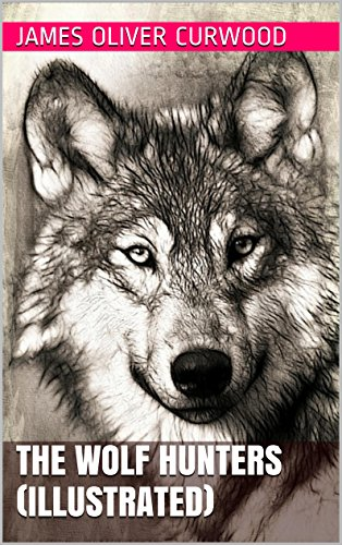 book cover of The Wolf Hunters