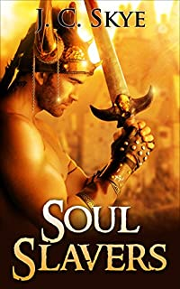 Soul Slavers by J. C. Skye ebook deal