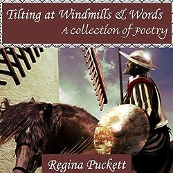 Tilting at Windmills & Words