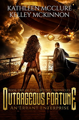 Outrageous Fortune: An Errant Enterprise (The Fortune Chronicles Book 2) by [McClure, Kathleen, McKinnon, Kelley]