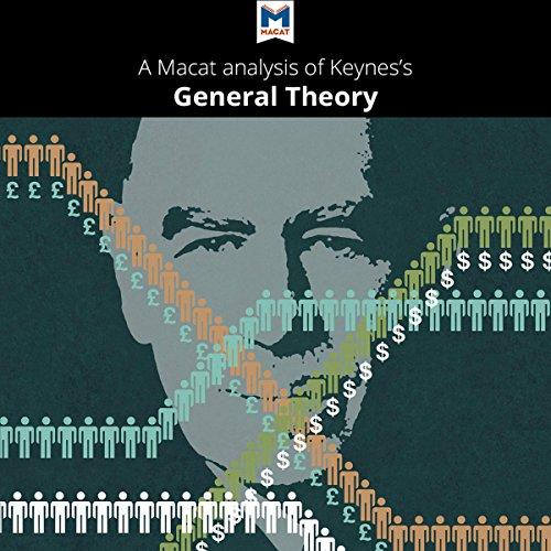 Download A Macat Analysis of John Maynard Keyness The General Theory
