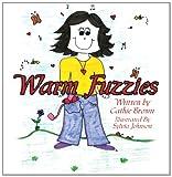 Warm Fuzzies, Cathie Brown, 1434361357