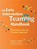 The Early Intervention Teaming Handbook: The