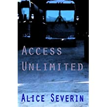 Access Unlimited: Book 3 of the Access Series