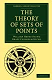 img - for The Theory of Sets of Points (Cambridge Library Collection - Mathematics) book / textbook / text book